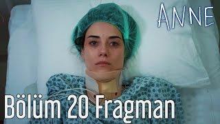 Anne 20. Bölüm Fragman