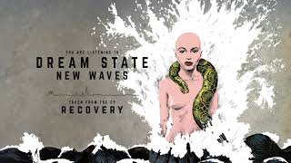 Dream+State+-+New+Waves