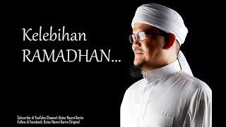 Ustaz Nazmi Karim: Kelebihan Ramadhan