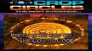 THE SECRET CODE OF UFO / ET CROP CIRCLES - THE COSMIC CODE