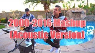 2000-2016 Mashup (Acoustic Version) | Michael Constantino