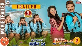 CHHAKKA PANJA 3   New Nepali Movie Trailer 2018   Deepak, Deepika, Priyanka, Kedar, Jeetu, Buddhi