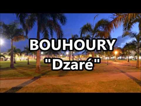 BOUHOURY - Dzaré(audio)