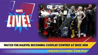 Marvel LIVE! Watch the Marvel Becoming Cosplay Contest at SDCC 2018