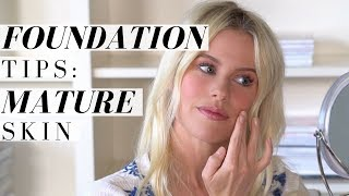 Best Foundation Tips For Mature Skin |  Mikaela South