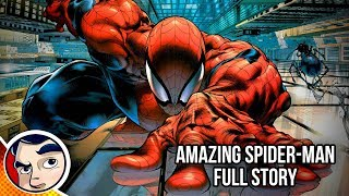 """Amazing Spider-Man """"Worldwide to Death of a Friend"""" - Full Story"""