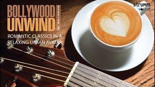 Bollywood Unwind | Session 2 Jukebox