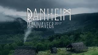 Danheim - Mannavegr (Full Album 2017) Viking Era & Viking War Music