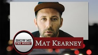 Show Me the Music: Mat Kearney Interview
