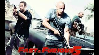 Fast And Furious Five Main Theme Song