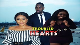 TROUBLED HEARTS (Chapter 1) (NEW MOVIE) 2019 NIGERIAN, Nollywood/Hollywood Movies