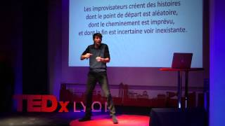 L'improvisation : la science du hasard | Yves Roffi | TEDxLyon