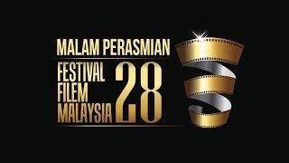 Malam Perasmian Festival Filem Malaysia Ke-28 (FFM 28)