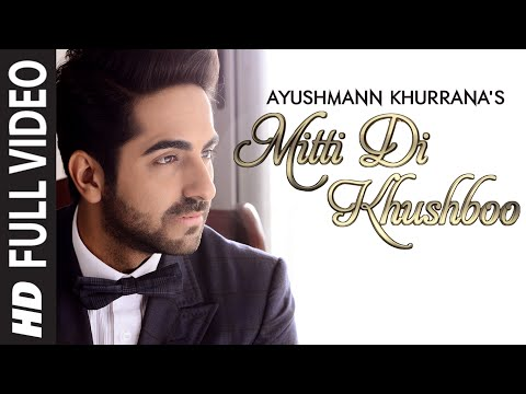 Xxx Mp4 OFFICIAL 39 Mitti Di Khushboo 39 FULL VIDEO Song Ayushmann Khurrana Rochak Kohli 3gp Sex