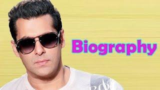 Salman Khan - Biography in Hindi | सलमान खान की जीवनी | जीवन की कहानी | Life Story | Unknown Facts