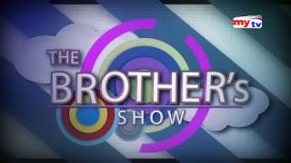 The Brothers Show | Black Zang | Tawhid Afridi | Ep: 06 | mytv