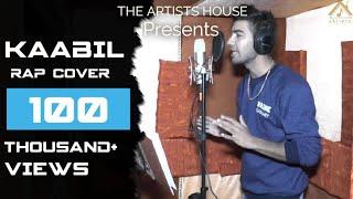 Kaabil Hoon Cover With Rap  Kaabil  Hrithik Roshan  Jubin Nautiyal  Palak  D Cool Production