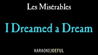 I Dreamed A Dream Les Miserables Authentic Orchestral Karaoke Instrumental (full version)