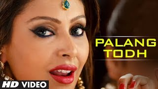 PALANG TODH FULL VIDEO SONG | SINGH SAAB THE GREAT | SUNNY DEOL
