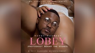Roody Roodboy - lobèy (photoshoot behind the scenes)