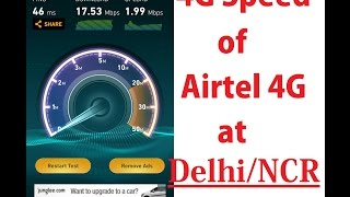 Comparative speed of Airtel 4G and Airtel 3G in Delhi NCR