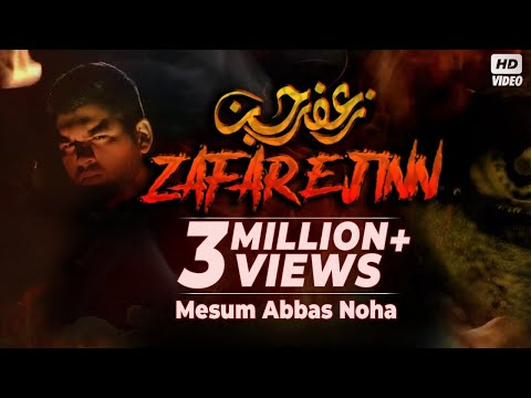 Xxx Mp4 ZAFAR E JINN Ra Mesum Abbas 2018 Noha 2018 Jafar E Jin Ka Waqaya Jinnat Aur Karbala 3gp Sex