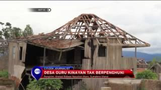 Akibat Erupsi Gunung Sinabung Desa Guru Kinayan Tek Berpenghuni   NET10
