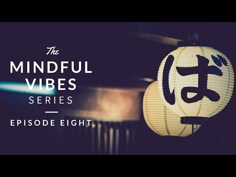 Mindful Vibes Episode 08 Jazz Hop Mix HD
