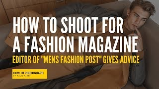 How to Shoot For a Magazine (Tips from a Magazine Editor)