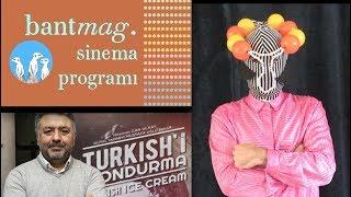 Bant Mag. Sinema Programı - Türk İşi Dondurma & Bize Oscar Verilmemesi & Timothee Chalamet
