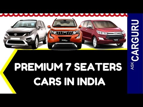 Premium 7 Seater Cars in India, CARGURU, हिन्दी में, Mahindra XUV500, Tata HEXA & Innova Crysta