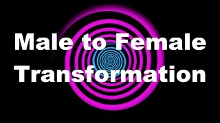 Hypnosis: Male to Female Transformation