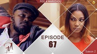 Pod et Marichou - Saison 2 - Episode 67 - VOSTFR