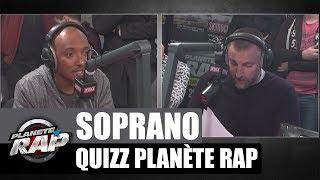 Soprano - Quizz Planète Rap