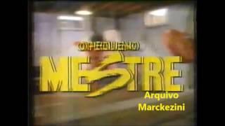 Chamada -  O Pequeno Mestre (Globo - 1987)