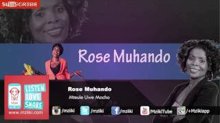 Mteule Uwe Macho | Rose Muhando | Official Audio