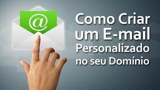 Como Criar um Email Personalizado no seu Dominio | Dani Edson