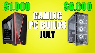 Gaming PC Builds - July 2017
