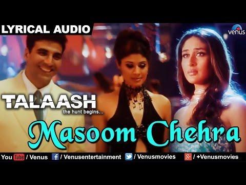 Masoom Chehra Female Full Song With Lyrics Talaash Akshay Kumar & Kareena Kapoor