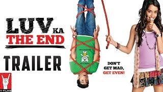 Luv Ka The End | Official Trailer | Shraddha Kapoor | Taaha Shah