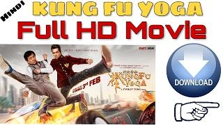 Kung Fu Yoga Full Movie Download Full HD 1080p | Jackie Chain (Dual Audio) - 2017