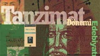 Tanzimat Dönemi Türk Edebiyatı Genel Özellikleri, LYS, AÖF