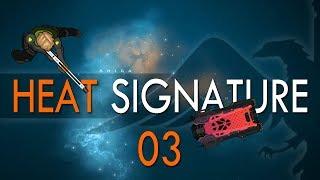 HEAT SIGNATURE #03 TELEKNIFE - Let