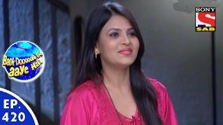 Badi Door Se Aaye Hain - बड़ी दूर से आये है - Episode 420 - 15th January, 2016