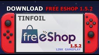 FREE ESHOP 1.5.2 - NINTENDO SWITCH