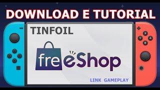 FREE ESHOP - TINFOIL  NINTENDO SWITCH - 5.0 ATÉ 7.0.1 - DOWNLOAD E TUTORIAL BASICO