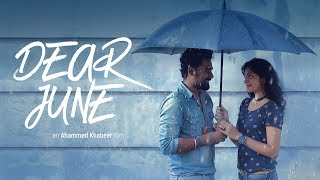 Dear June | Malayalam Short Film 2017 with English Subtitles | Love Story