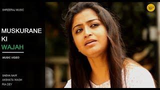 Muskurane Ki Wajah-Lyrics Unplugged ft. Akshata Wagh-Sneha Nair-Ria Dey -Shreeraj Kurup