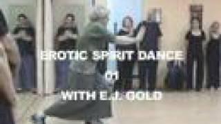 Erotic Spirit Dance - Dance your Way To Freedom