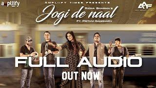 Jogi De Naal | Full Audio | Richa Sharma Feat. Prithvi | Bulleh Shah | Qawwali | Ampliify Times